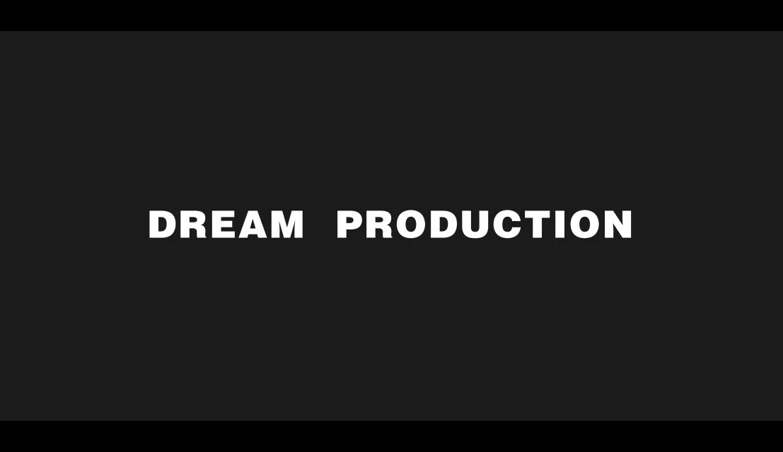 ��ʧ��33��ϵ��-DAY.1��DREAM PRODUCTION